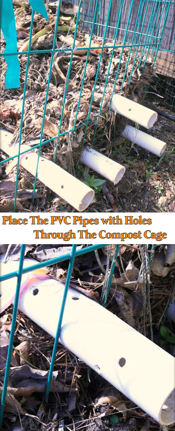 Place The PVC Pipes with Holes Through The Compost Cage