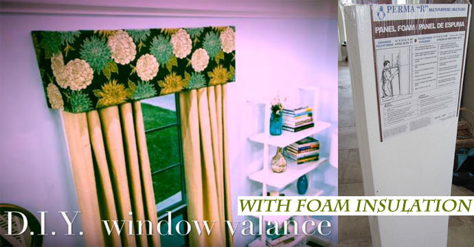 How To Make Easy No Sew Window Valance with Foam Insulation